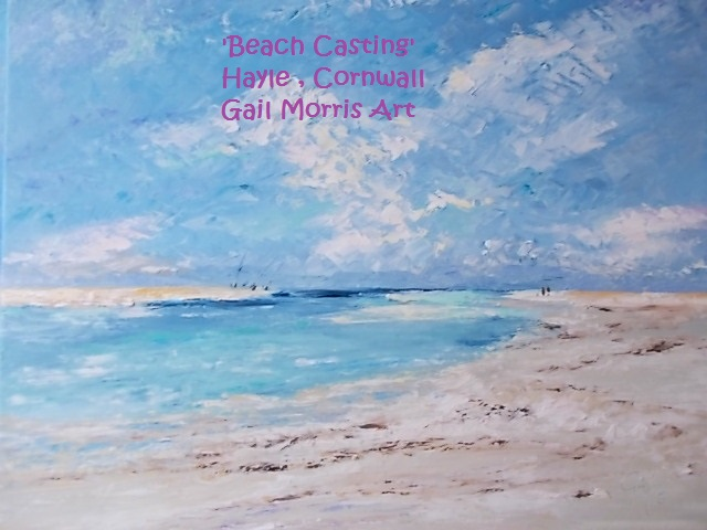 'Beach Casting', Hayle and Porth Kidney -near St Ives, Cornwall - Limited Edition Prints from an original oil painting by Gail Morris - £30 - £125 www.gailmorris.co.uk