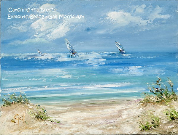 Limited Edition Prints of ' Catching the Breeze' - depicting windsurfers at Exmouth Beach, from an original oil painting by West Country Artist Gail Morris. Prices from £30 - £68