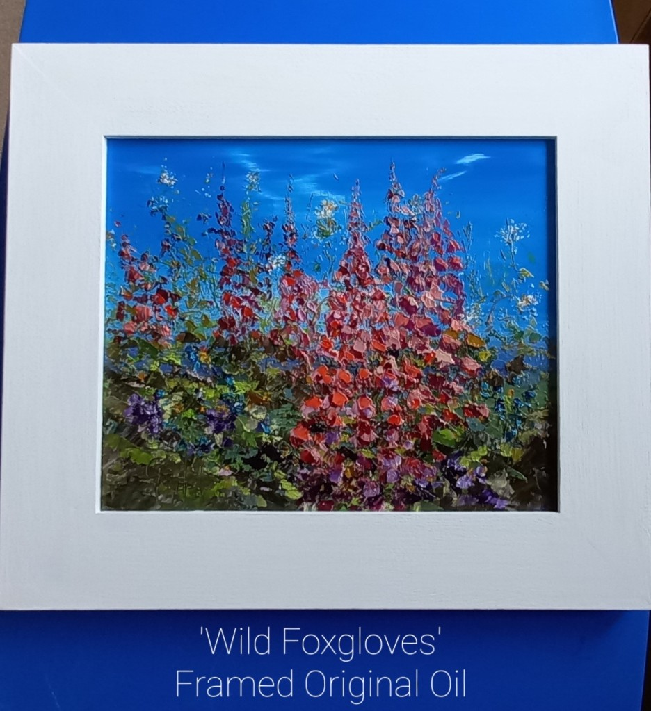 """Wild Foxgloves - original oil painting by Gail Morris Art - complete with frame 16"""" x 14"""" £165 - to purchase contact gailmorrisar@hotmail.co.uk"""
